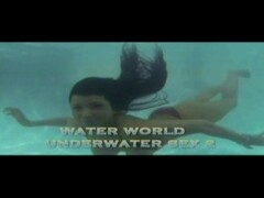 kyoueimizugilover.com-Water World Underwater Sex 2-1 Thumb