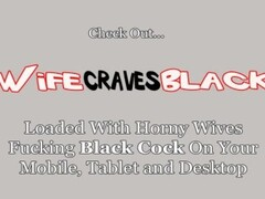White Wifey Craves Dark Meat Thumb