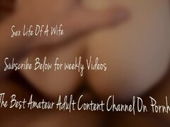 Wife Fucked From Behind & Cum Shot Over Pussy Amateur (Sexlifeofawife #4) Thumb